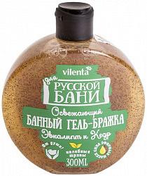 Вилента для русской бани освежающий банный гель-бражка эвкалипт/кедр 300мл